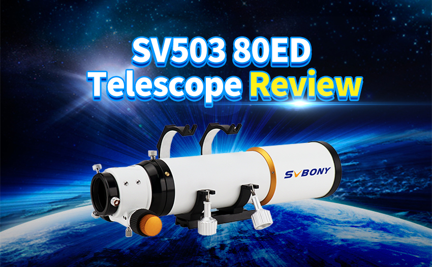 Review of the SVBONY SV503ED Refracting Telescope.