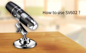 How to use SV602 microscope doloremque