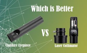 Cheshire Eyepiece vs Laser Collimator – Which Is Better? doloremque