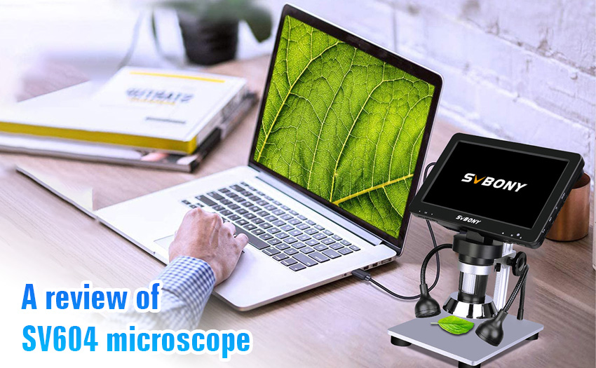 A review of SV604 microscope